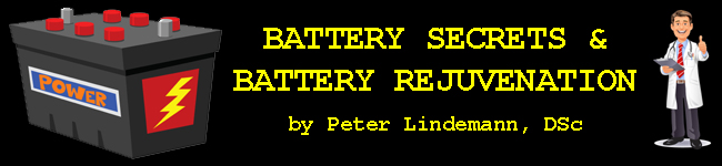 Battery Secrets & Battery Rejuvenation  by Peter Lindemann