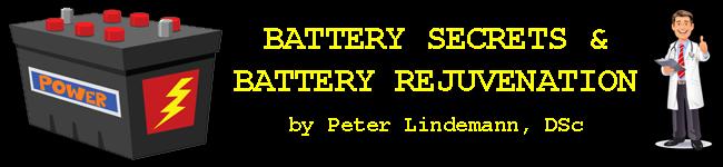 Battery Secrets & Battery Rejuvenation by Peter Lindemann